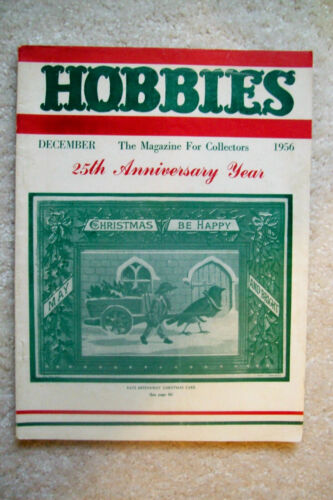 """December 1956 """"Hobbies"""" Magazine - Dolls, Firearms, Indian Relics, Coins & More"""