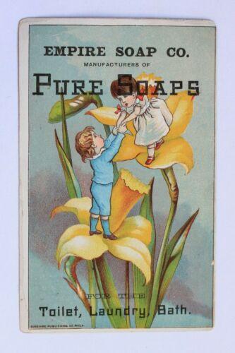 Victorian trade card PURE SOAPS, EMPIRE SOAP CO.