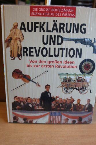 Aufklärung und Revolution von den grossen Ideen bis zur ersten Revolution. NEU