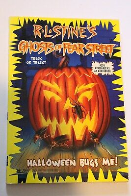 Halloween Bugs Me (GHOST OF FEAR STREET BOOK #25  -  Halloween Bugs Me! by R.L.)