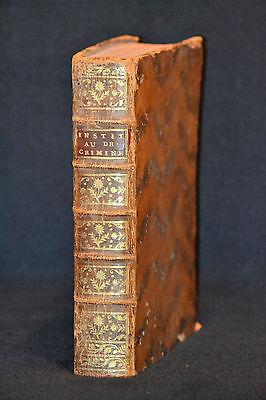 INSTITUTES au DROIT CRIMINEL ou PRINCIPES GENERAUX Erstausgabe 1757