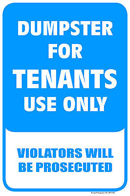Dumpster For Tenants Use Only 12x18 Building Sign