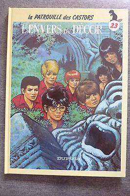 BD la patrouille des castors n°23 l'envers du décor réédition cartonnée 1991 TBE