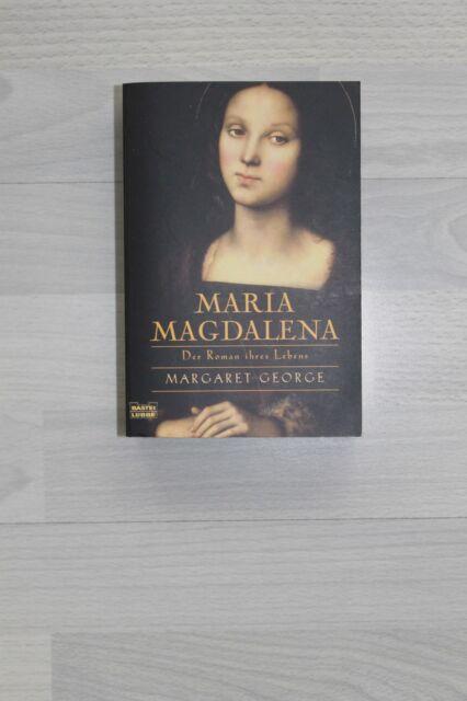 Maria Magdalena ,Der Roman ihres Lebens - Margaret George