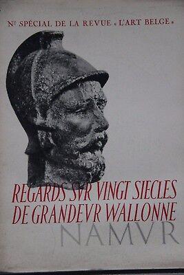 Namur et ses environs, Numéro spécial Revue l'Art belge juin 1938 Histoire Art
