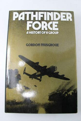 WW2 British RAF Pathfinder Force 8 Group History Bomber Command Reference Book