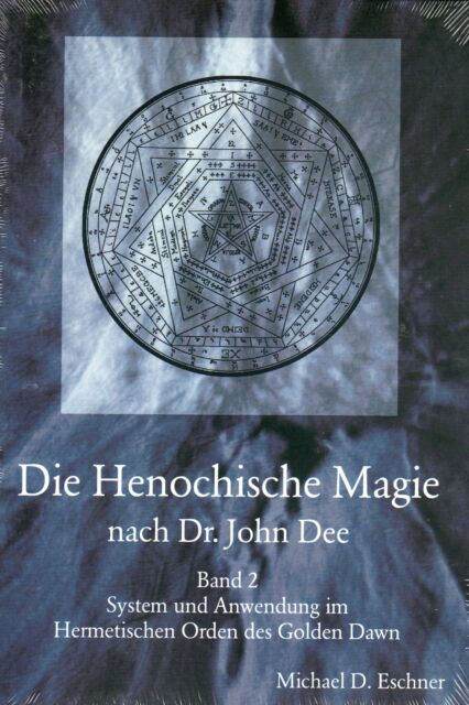 DIE HENOCHISCHE MAGIE DES DR. JOHN DEE Teil 2 - Michael D. Eschner BUCH