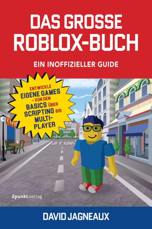David Jagneaux - Das große Roblox-Buch - Ein inoffizieller Guide