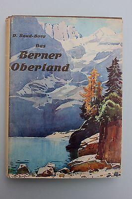 Daniel Baud-Bovy - Das Berner Oberland