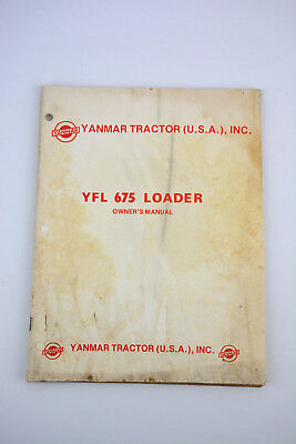 Yanmar Yfl 675 Front Loader Owners Operator Manual Tractor Yfl675