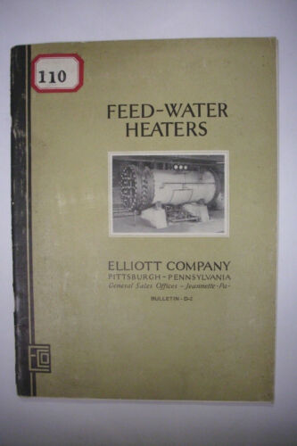 1927 Trade Catalog ELLIOTT COMPANY Pittsburgh Pennsylvania FEED-WATER HEATERS