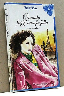 QUANDO FUGGE UNA FARFALLA - C. Jauniere [Rose Blu n.155]