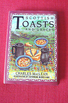 Scottish Toasts and Graces by Charles MacLean (Hardback, 1993)