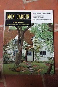 Mon jardin et ma maison n 40 1961 tulipes jacinthes narcisses champignons hai - Mon jardin et ma maison ...