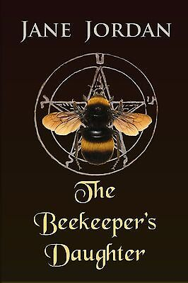 NEW Amazing mystery - The Beekeeper's Daugther By Jane Jordan (best