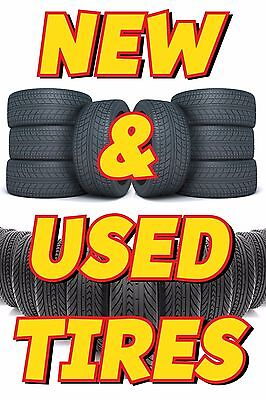 """New and Used Tires Vinyl  Banner Sign 36""""x72"""" Inch Vertical"""