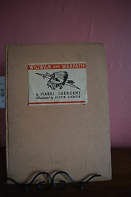 WIGWAM AND WARPATH BY ISABEL JUERGENS~HISTORY OF FAMOUS INDIANS