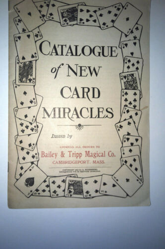 Rare 1910 Bailey and Tripp Magic Catalog by A. Roterberg