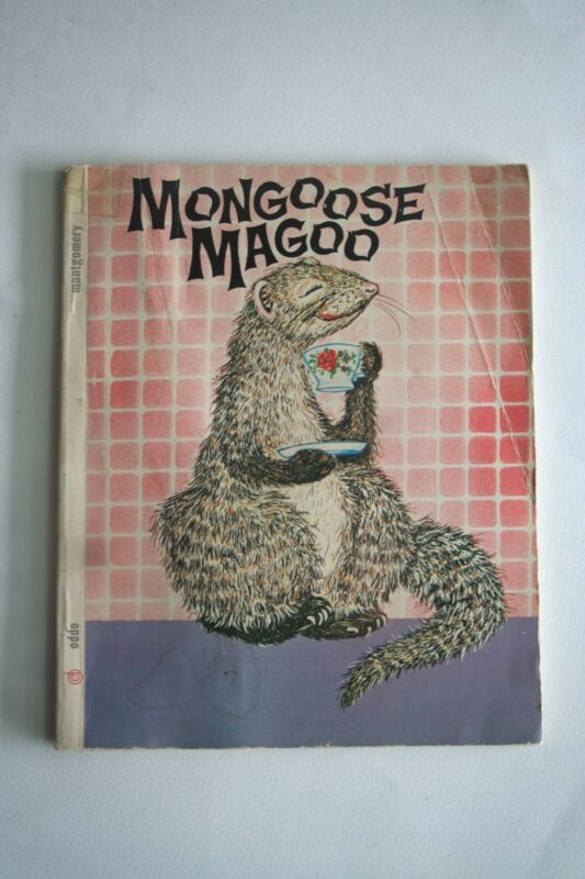 Mongoose Magoo by Herb and Mary Montgomery (1968, Paperback, Deluxe)