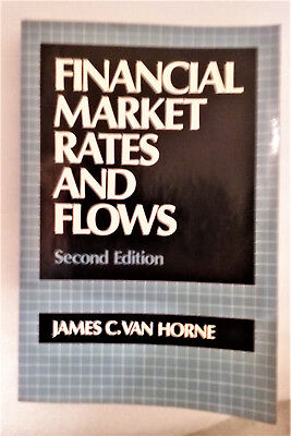 Financial Market Rates and Flows by James C. Van Horne
