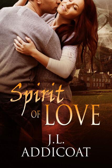 Spirit of Love Paperback Book Paranormal Romance Author J. L. Addicoat