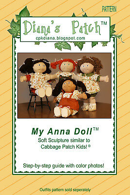 My Anna Doll Soft Sculpture Doll & Outfits PATTERN similar to Cabbage Patch Kids