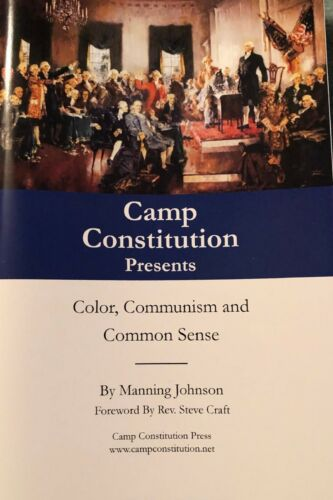 Color, Communism, and Common Sense by Manning Johnson