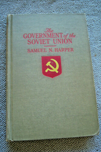 THE GOVERNMENT OF THE SOVIET UNION Samuel Harper 1946 printing