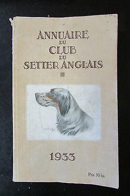 Chasse elevage chien race setter annuaire du club du setter anglais 1933 - 1934