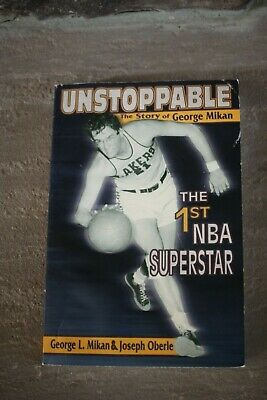 Unstoppable: The Story of George Mikan, First NBA Superstar by Joseph...signed