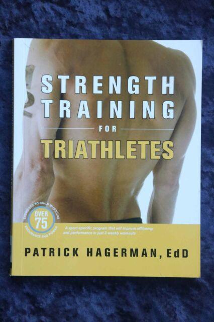 Patrick Hagerman - Strength Training for Triathletes build muscular endurance