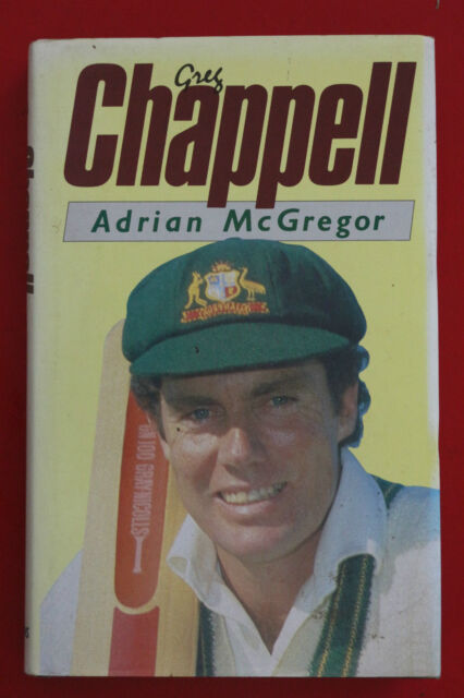 GREG CHAPPELL by Adrian McGregor - 1st Edition (Hardcover/DJ, 1985)