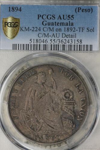 1894 Guatemala 1/2 Real Counterstamped on 1892 Peru Un Sol - PCGS AU55!