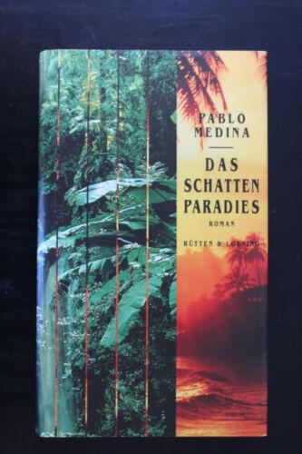 3.2 Pablo Medina - Das Schattenparadies - Roman