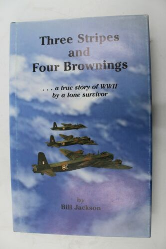 WW2 British RAF Three Stripes & Four Brownings SIGNED Reference Book