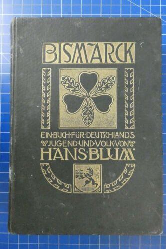 Hans Blum Bismarck Carl Winter Heidelberg 1903 H-453