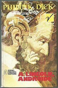 DICK-A-LINCOLN-ANDROIDE-Ed-Ciscato-I-ed-1974-Coll-GAMMA-FANTALIBRO-sci-fi
