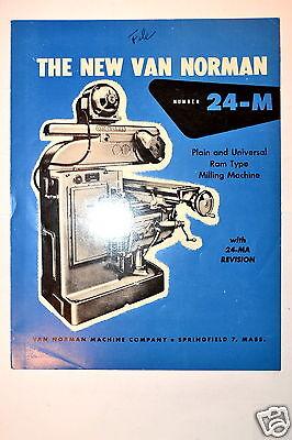 The New Van Norman 24-m Plain Universal Ram Type Milling Machine Rr369