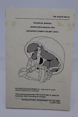 Technical/Operators Manuel for Advanced Combat Helmet (ACH), TM 10-8470-204-10