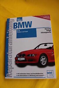 BMW Z3 Roadster und Coupe ab Modelljahr 1998  Reparaturanleitung Handbuch