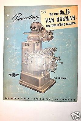 Presenting The New No.16 Van Norman Ram Type Milling Machine Brochure Rr379
