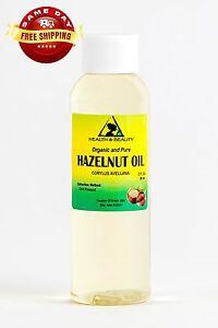 HAZELNUT OIL ORGANIC by H&B Oils Center COLD PRESSED PREMIUM 100% PURE 2 OZ