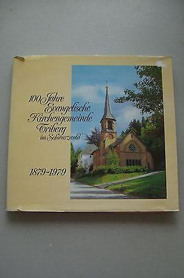 100 Jahre Evangelische Kirchengemeinde Triberg im Schwarzwald 1879-1979