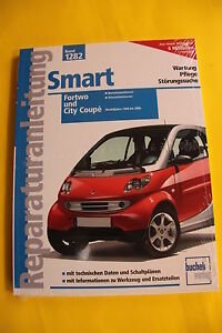 Smart Fortwo City Coupe 1998-2006 Reparaturanleitung Handbuch