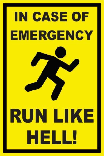 8 x 12 In Case of Emergency Novelty Sign