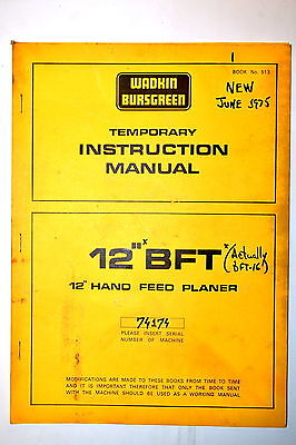 Wadkin Bursgreen Uk Instruction Manual 12 Bft Hand Feed Planer Rr773
