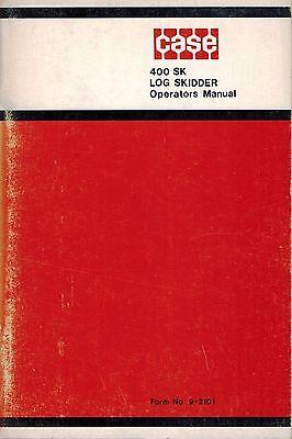 Case 400 Sk Log Skidder Operators Manual