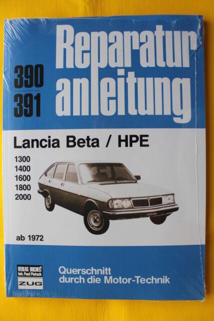 Lancia Beta / HPE ab 1972 Reparaturanleitung Handbuch