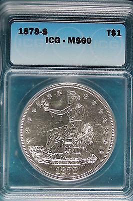 1878-S ICG MS60 Silver TRADE Dollar!! #B2478