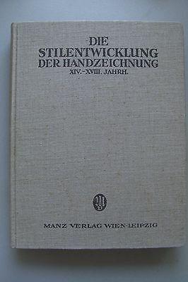 Stilentwicklung der Handzeichnung XIV. bis XVIII. Jahrhundert 1925 Zeichnungen